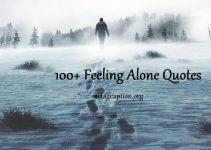Feeling Alone Quotes (100+ Feeling Lonely Quotes In English)
