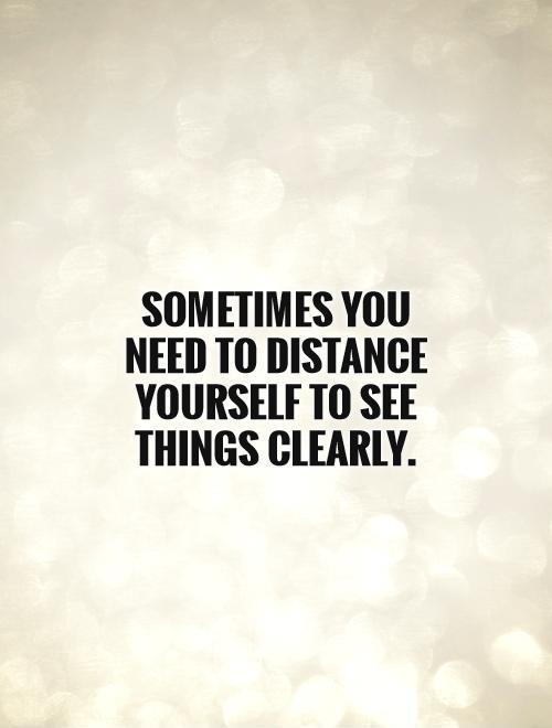 Quotes About Distancing Yourself