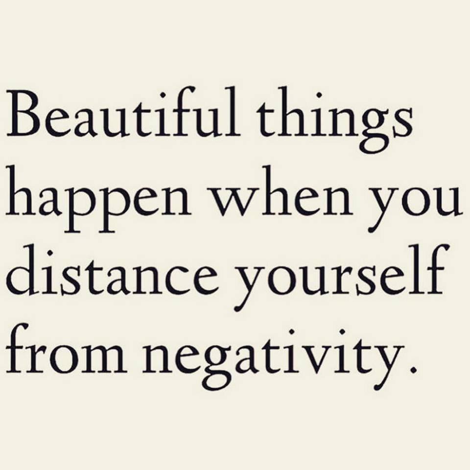 Quotes About Distancing Yourself From Negativity