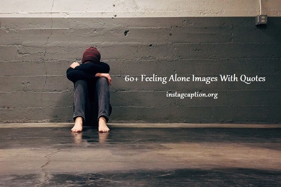 feeling Lonely Quotes with images
