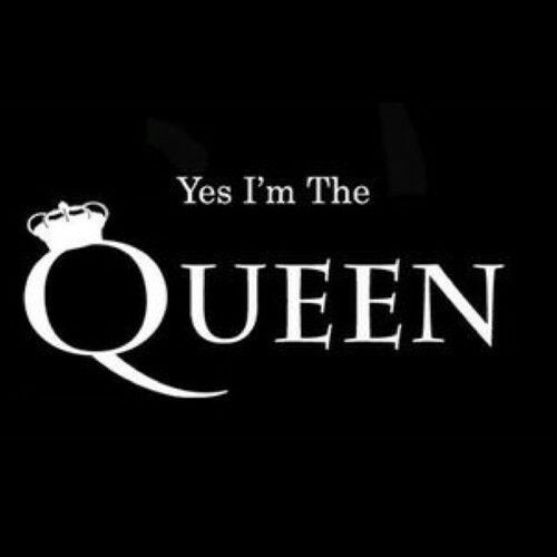 Im A Queen Quotes